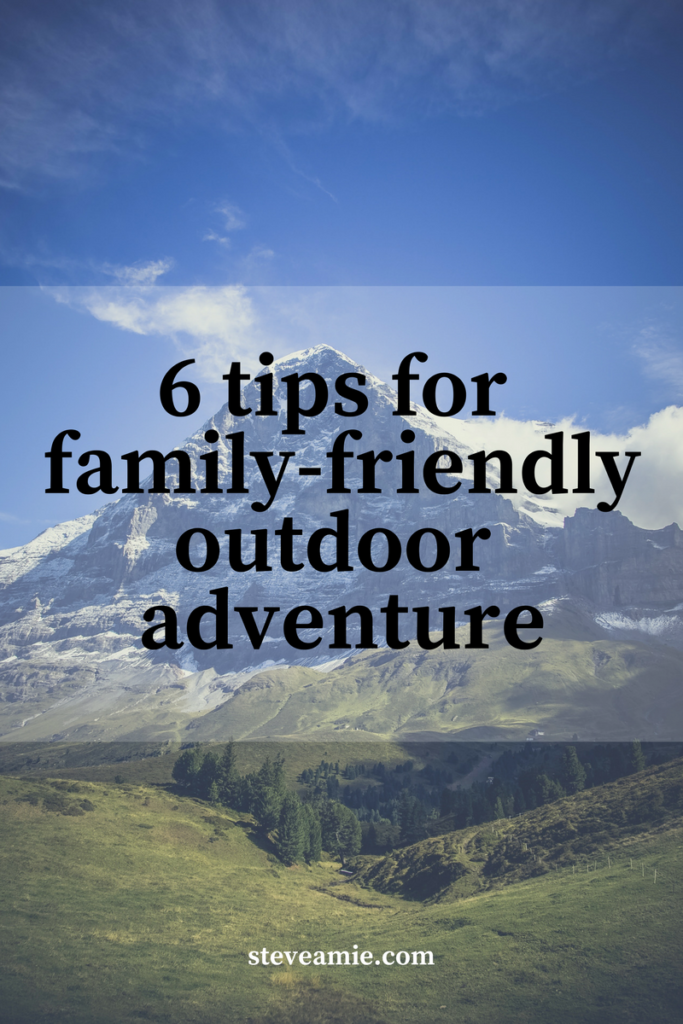 6 tips for family-friendly outdoor adventu1