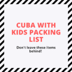 cuba-with-kids-packing-list