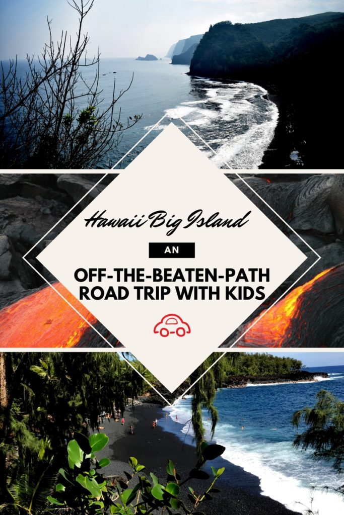 Off the beaten path big island hawaii road trip kids